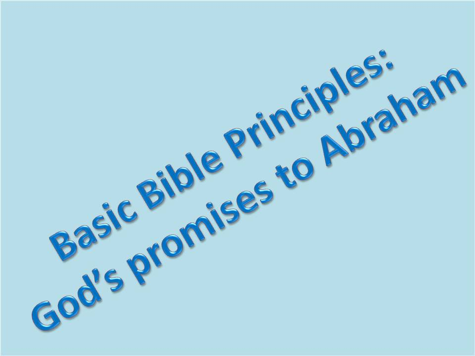 title template for basic bible principles gods promises to abraham