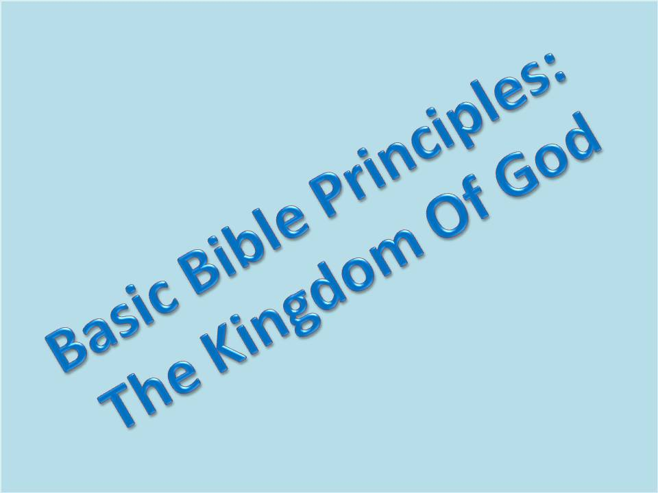 title template for basic bible principles kingdom of god